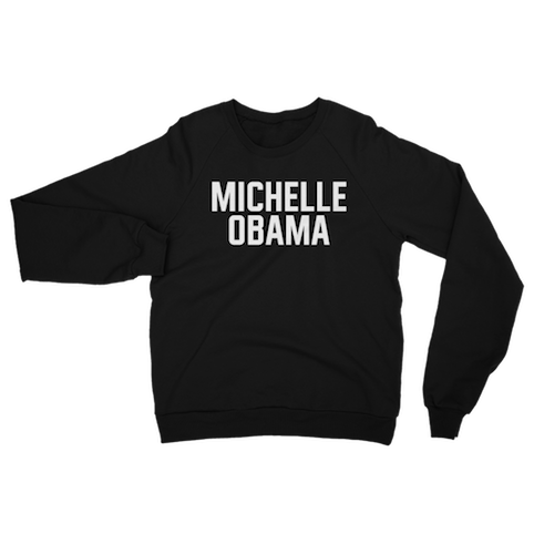 Image of MICHELLE OBAMA sweatshirt