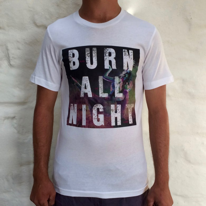 Image of Unisex 'Burn All Night' T-Shirt
