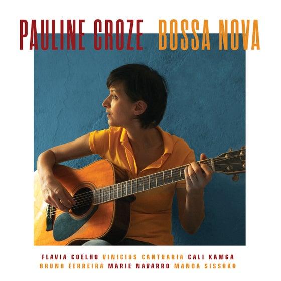 Image of Pauline Croze - Bossa Nova