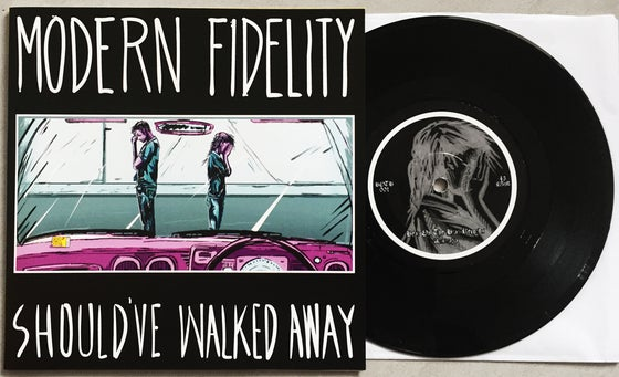 Image of MODERN FIDELITY - Should've Walked Away
