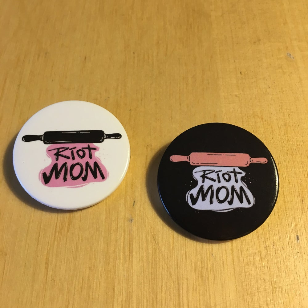 Image of riot mom badge