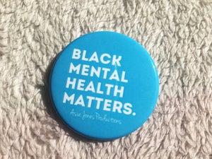 Image of Black Mental Health Matters Pin: Sky Blue