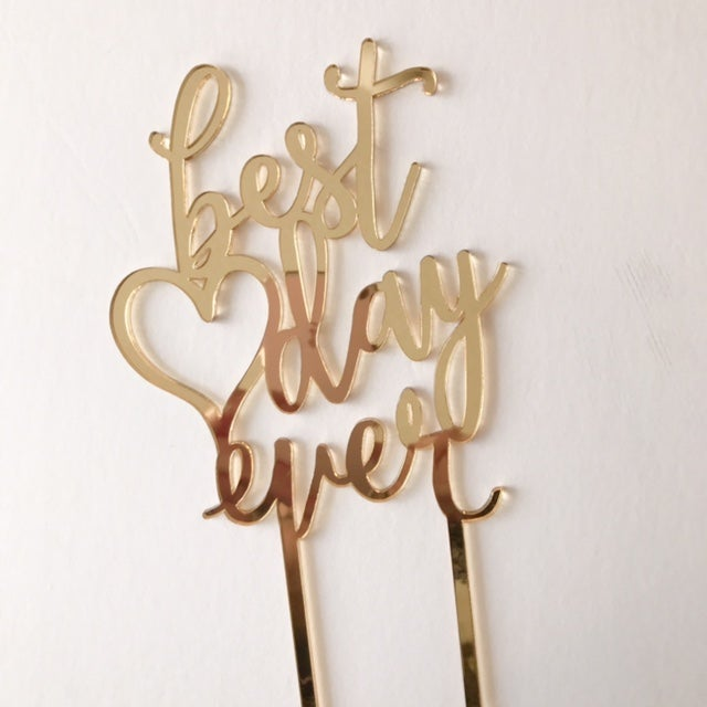 Image of Best Day Ever Cake Topper