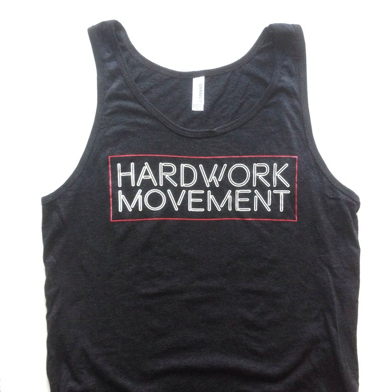 Image of Limited Edition Hardwork Movement Tank Tops