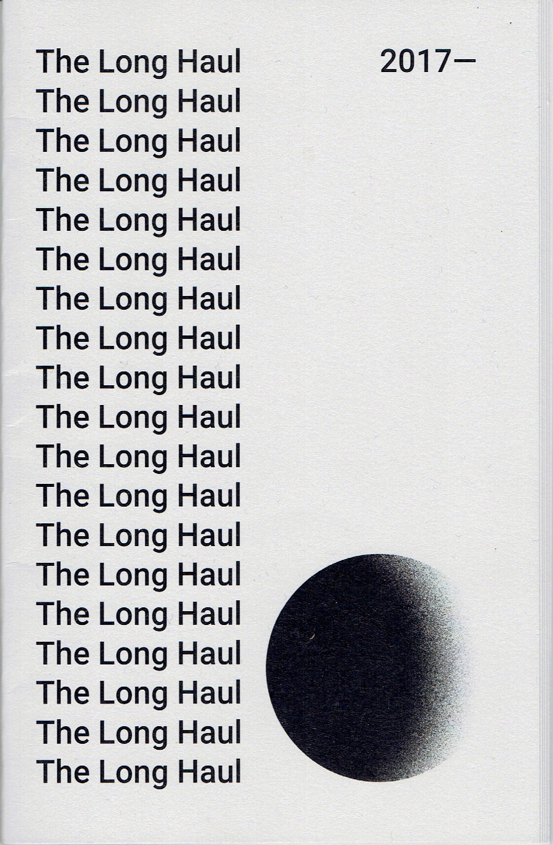 Image of The Long Haul Zine