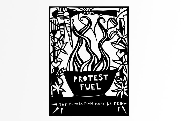 Image of Protest Fuel: The Revolution Must Be Fed