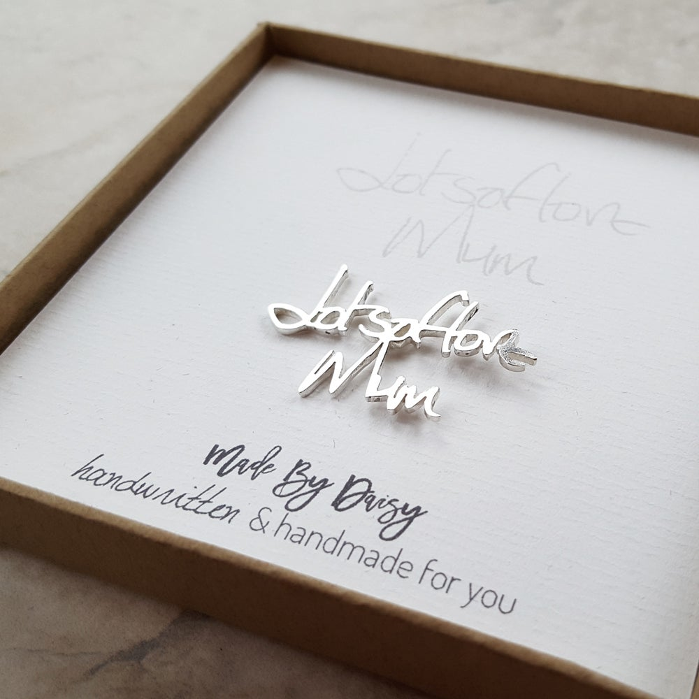 Image of Custom Handwriting Pin in Sterling Silver