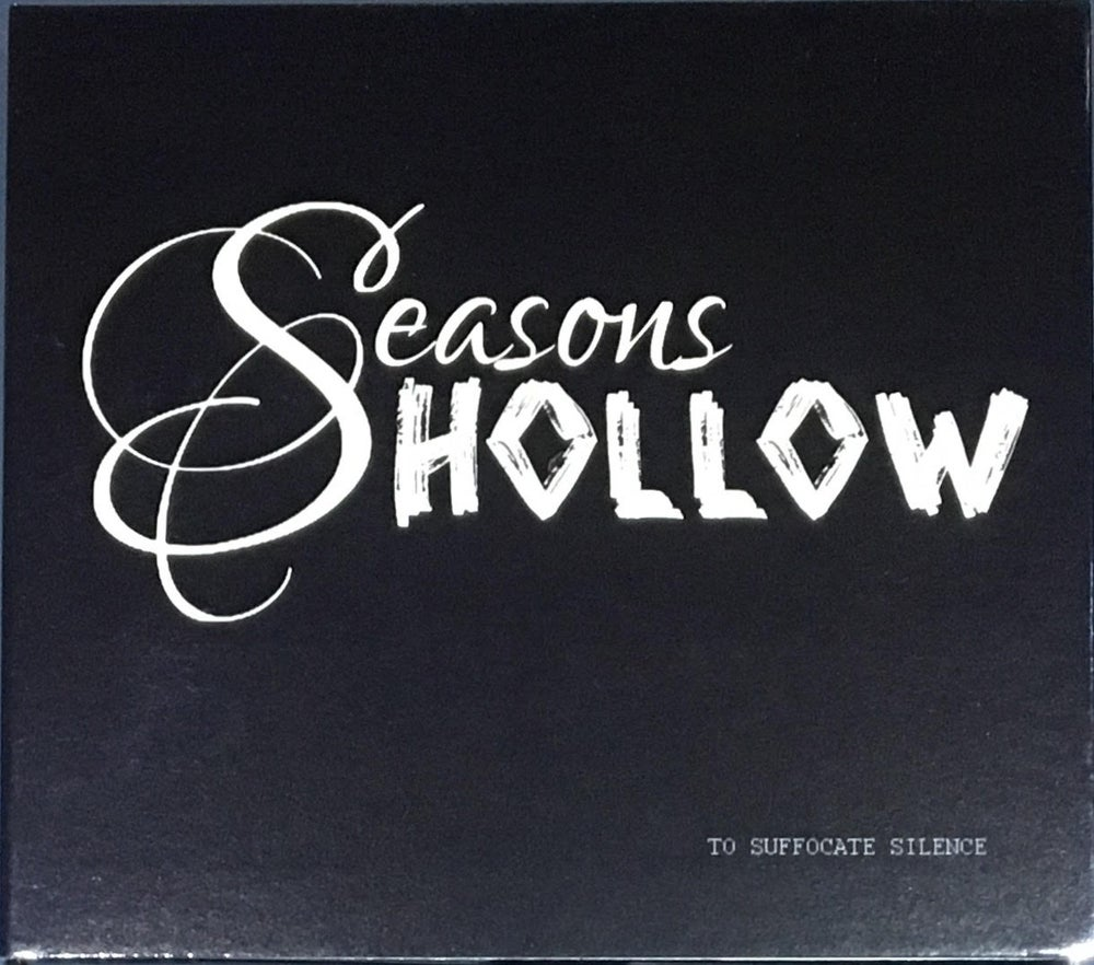 Image of Seasons Hollow - To Suffocate Silence - EP