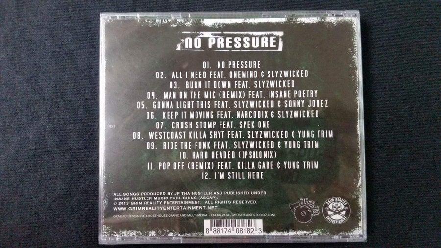 Image of JP THA HUSTLER- No Pressure CD