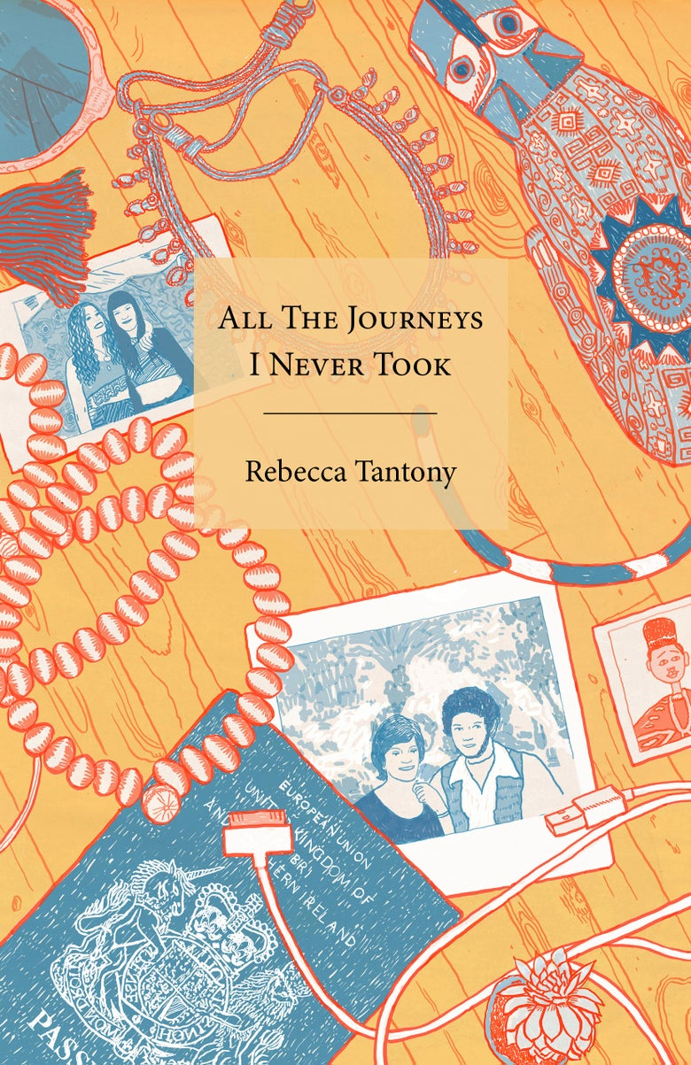 Image of All The Journeys I Never Took by Rebecca Tantony
