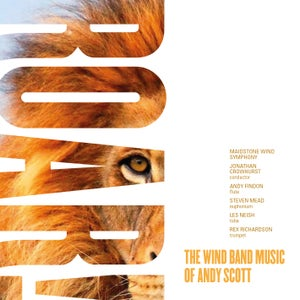 Image of Roar!  The Wind Band Music of Andy Scott