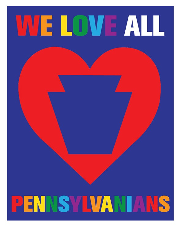 Image of We Love All Pennsylvanians LGBTQ+ Print