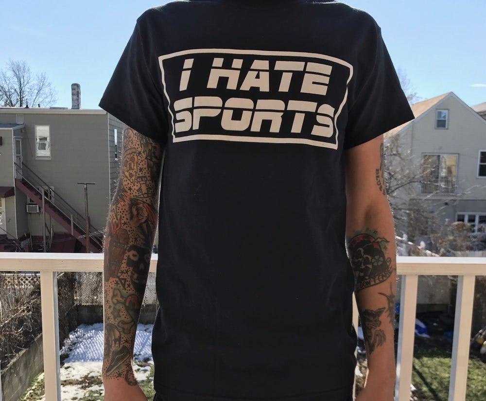Image of I HATE SPORTS (black)