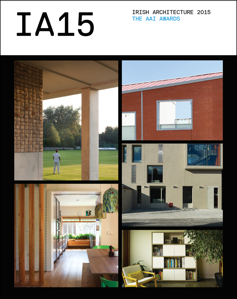 Image of Irish Architecture 2015: The AAI Awards