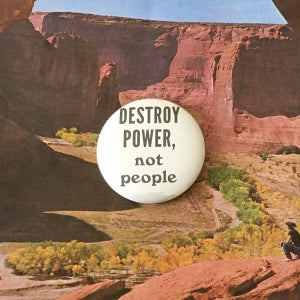 Image of Destroy Power, Not People