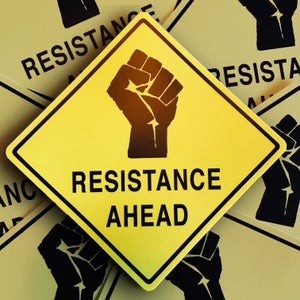 "Image of Resistance Ahead Sticker 4""x4"""