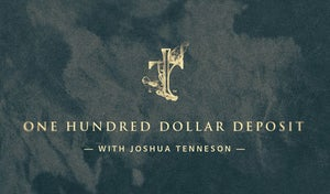 Image of Deposit with Josh Tenneson