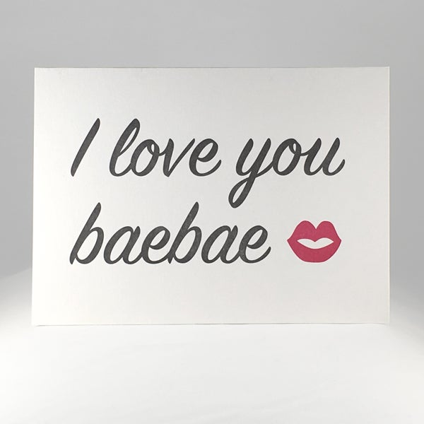 Image of I love you baebae