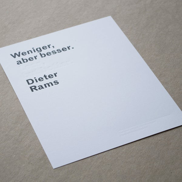 Image of 'Less, but better' Dieter Rams quote letterpress limited edition print (7 x 9 inches)