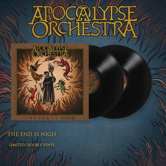 Image of Apocalypse Orchestra - The End Is Nigh (Limited 2xVinyl)