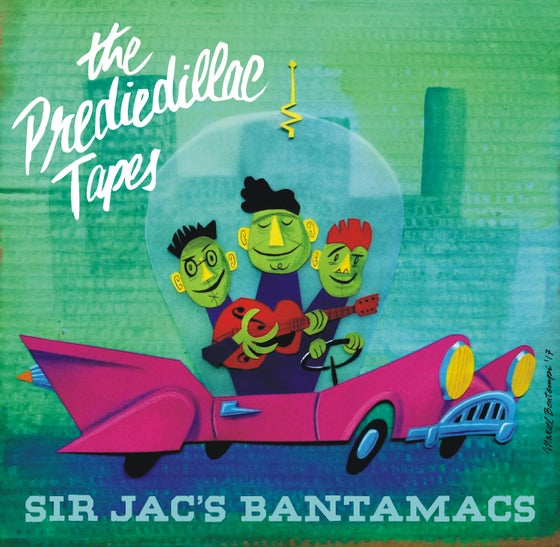 "Image of Sir Jac's Bantamacs - ""The Prediedillac Tapes"" CD"