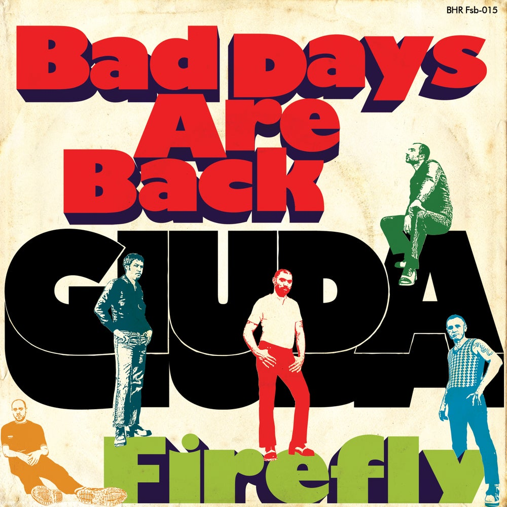 """Image of Bad Days Are Back 7"""""""