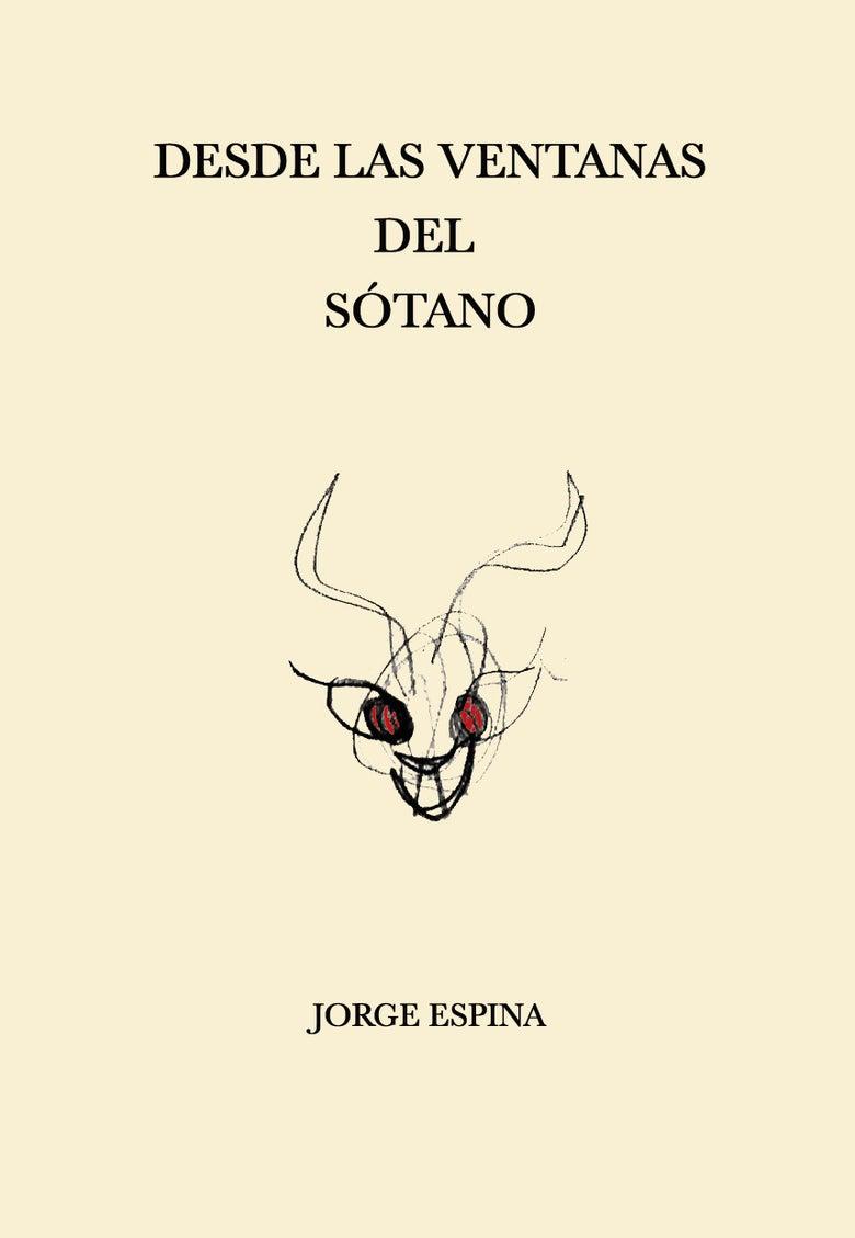 Image of Desde las ventanas del sótano - Jorge Espina