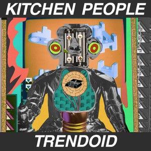 "Image of Kitchen People, ""Trendoid"" (LP with digital download)"