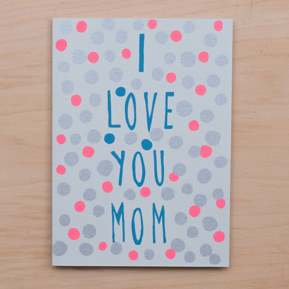 Image of I Love You Mom