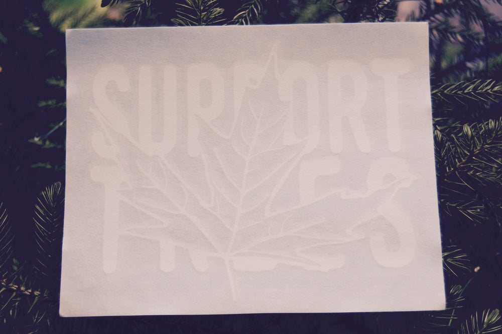Image of PROJECT REFORESTATION [SUPPORT TREES] STICKER
