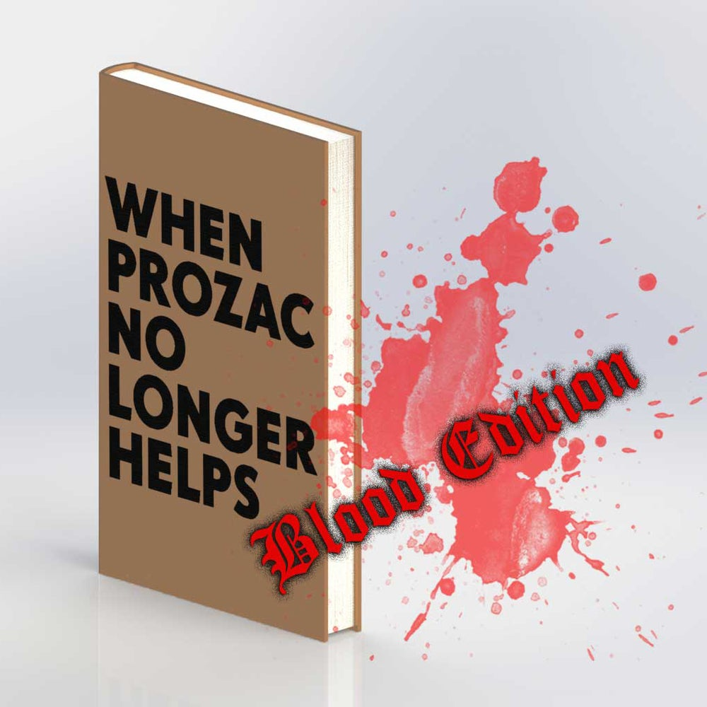 "Image of Niklas Kvarforth ""When Prozac No Longer Helps"" 4th Ed HARDCOVER BLOOD EDITION"