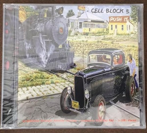 Image of Cell Block 5  PUSH IT / CD - OUT OF PRINT