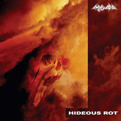 "Image of MASADA "" Hideous Rot ""  MCD"