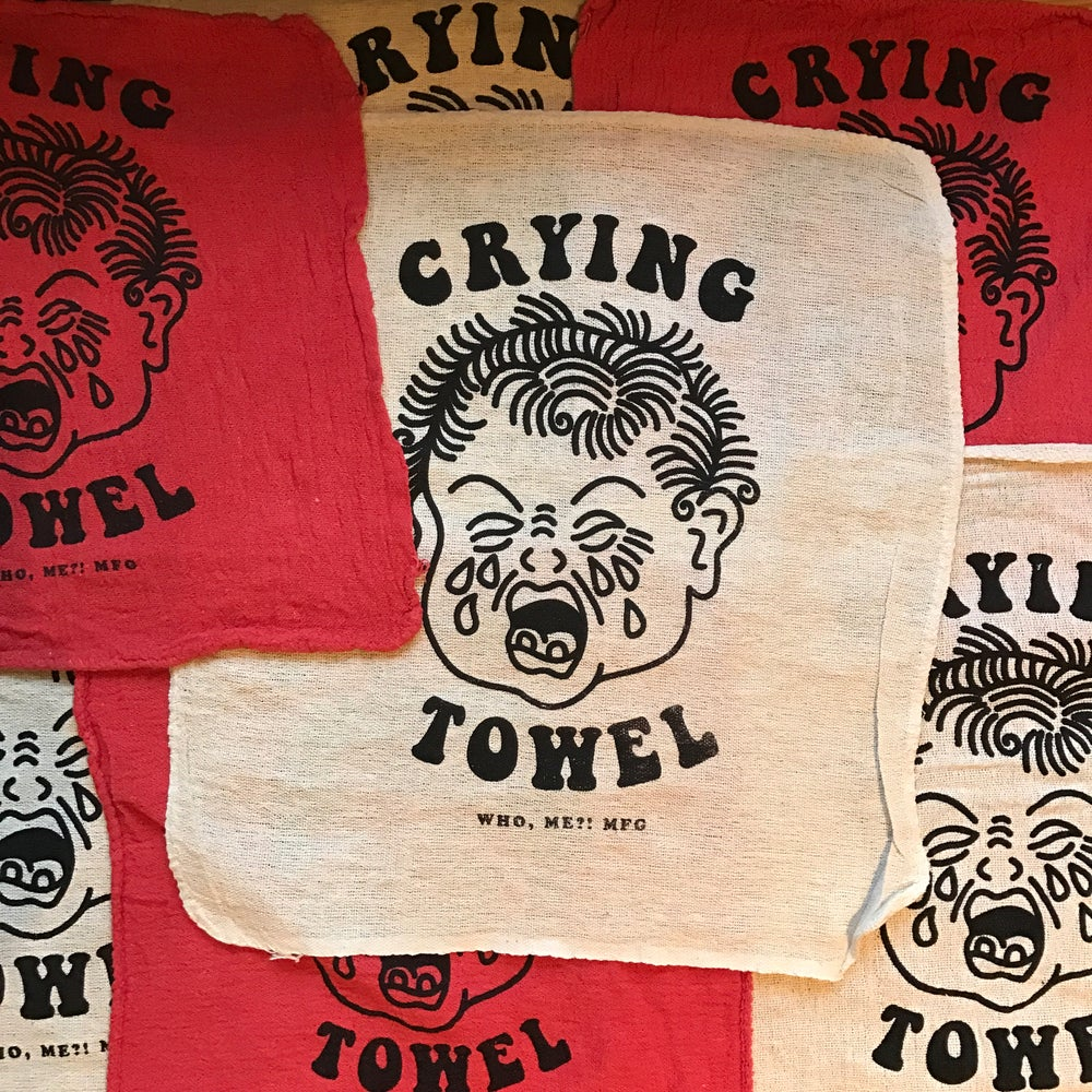 Image of CRYING TOWEL