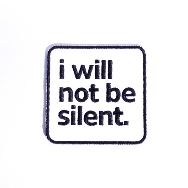 Image of I Will Not Be Silent Patch