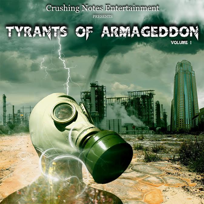Image of CNE presents Tyrants Of Armageddon Vol.1 2017