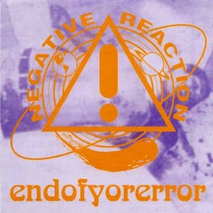 "Image of Negative Reaction ""Endofyorerror"" CD"