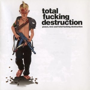 "Image of Total Fucking Destruction ""Peace, Love and TFD"" CD"