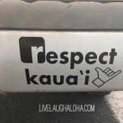 Image of Respect Kaua'i Sticker
