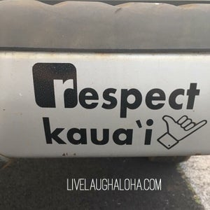 Image of Respect Kaua'i Sticker