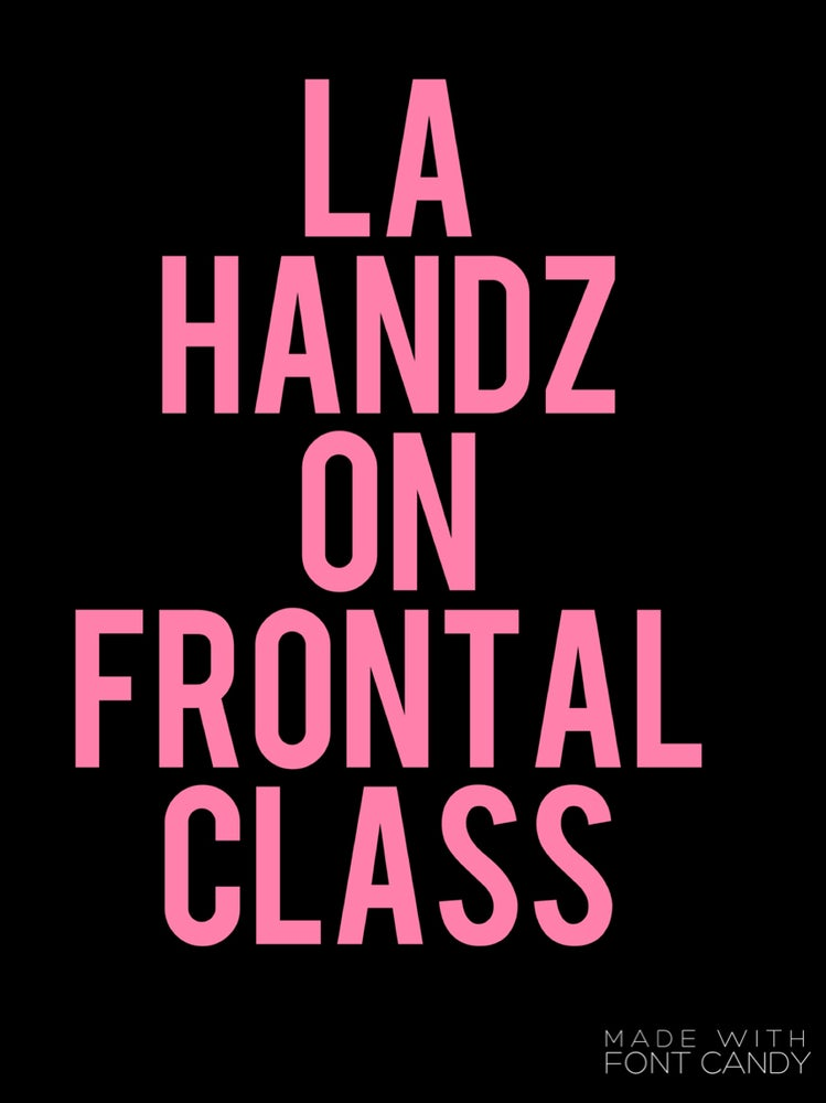 Image of LOS ANGELES, CA HANDZ ON FRONTAL CLASS 3/26/17