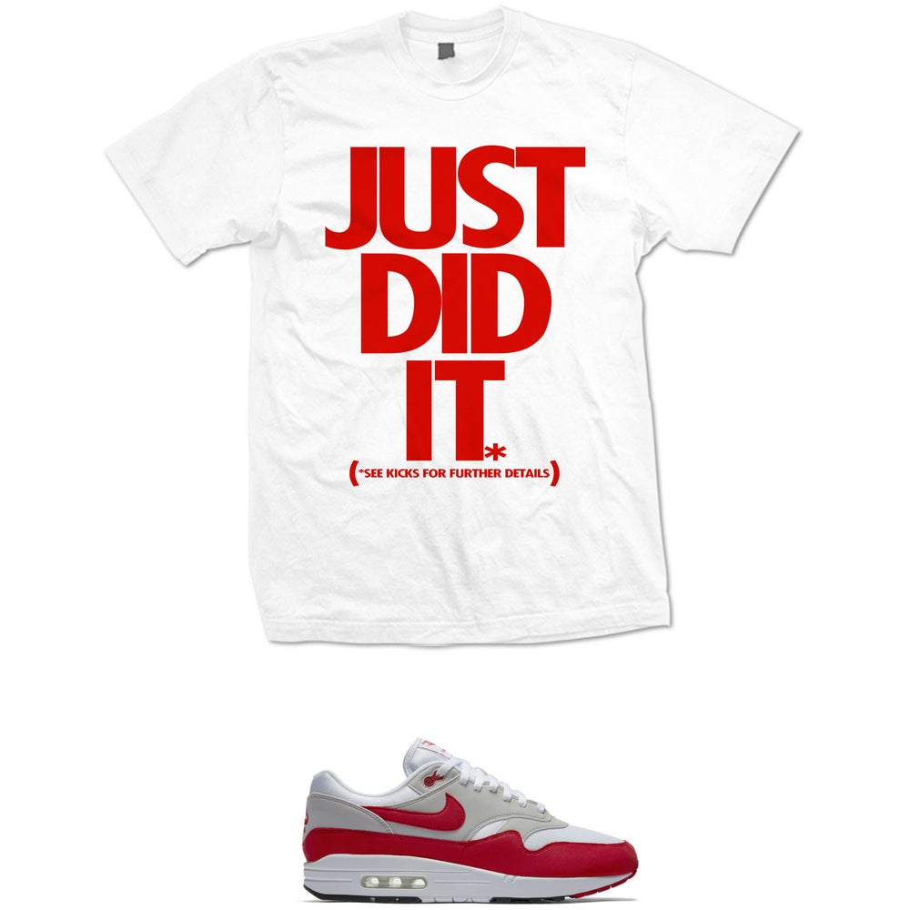 Image of JUST DID IT AIR MAX 1 OG RED T SHIRT - WHITE