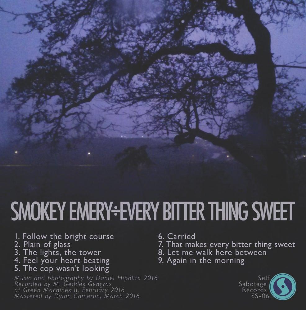 """Image of Smokey Emery """"Every Bitter Thing Sweet"""" CD, CS"""