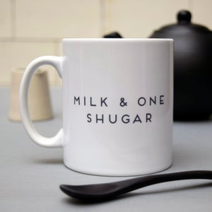 "Image of ""Milk and one shugar"" Mug"