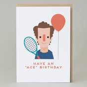 "Image of ""Have an 'ace' birthday"" Card"