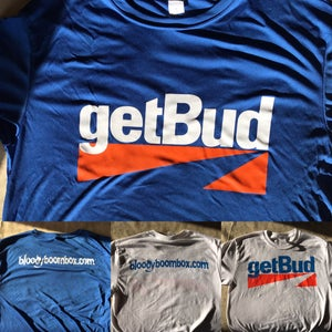 Image of 'Get Bud' T-Shirt