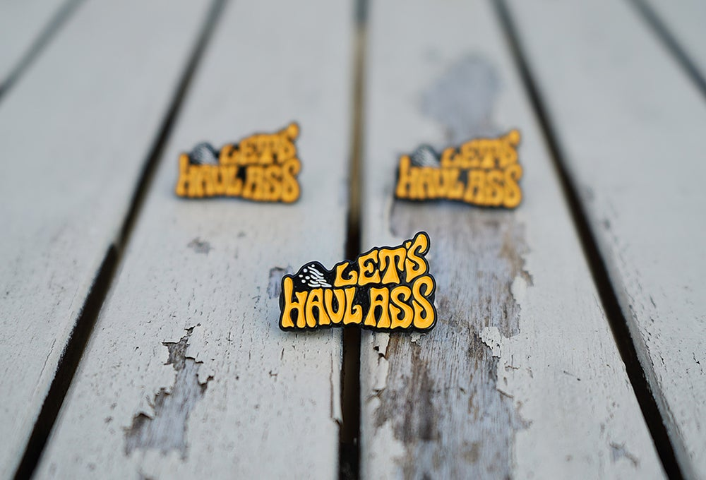 Image of Let's Haul Ass - Soft Enamel Pin Orange