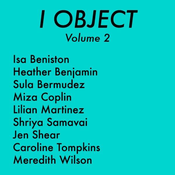 Image of I OBJECT Volume 2 PRE-ORDER
