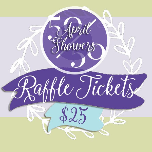 Image of APRIL SHOWERS • Raffle Ticket