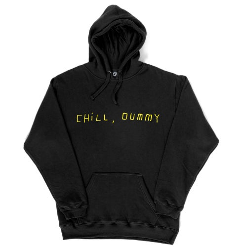 "Image of P.O.S ""Chill, dummy"" Pullover Hoodie"